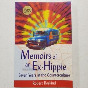 SIGNED Memoirs of an Ex-Hippie Robert Roskind